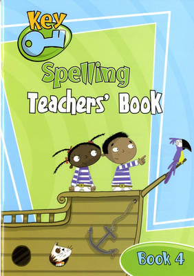 Key Spelling Teachers' Handbook 4 by