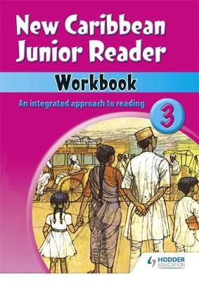 New Caribbean Junior Readers Workbook 3 by