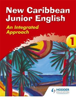 New Caribbean Junior English Book 1 by Frances Mordecai, Haydn Richards