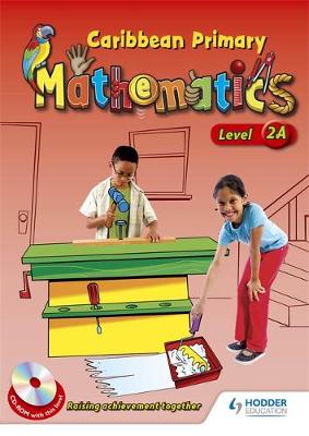 Caribbean Primary Maths Level 2A Pupil Book by
