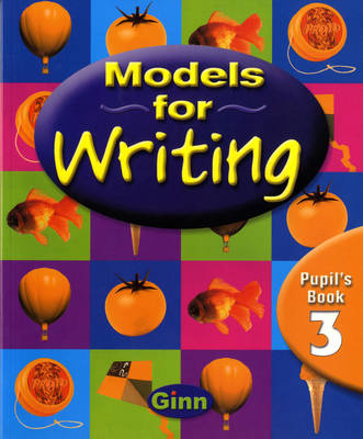 Models for Writing Yr 3/P4: Pupil Book by