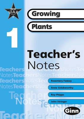 New Star Science Yr1/P2: Growing Plants Teacher's Handbook by