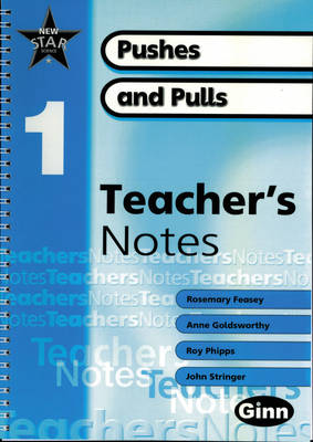 New Star Science Yr1/P2: Pushes and Pulls Teacher's Notes by