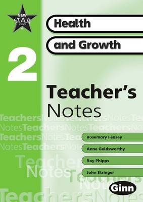 New Star Science Yr2/P3: Heath and Growth Teacher's Notes by