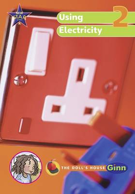 New Star Science Yr2/P3: Using Electricity Big Book by