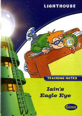 Lighthouse Lime Level: Iain's Eagle Eye Teaching Notes by