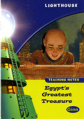 Lighthouse Lime Level: Egypt's Greatest Treasure Teaching Notes by