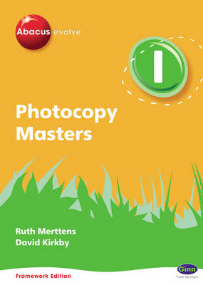 Abacus Evolve Framework Edition Y1/P2: Photocopy Masters by Ruth, BA, MED Merttens, Dave Kirkby