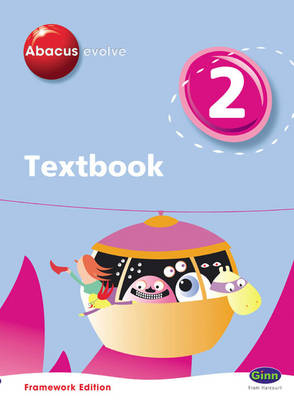 Abacus Evolve Y2/P3 Textbook Framework Edition by Ruth, BA, MED Merttens