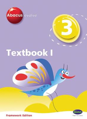 Abacus Evolve Year 3/P4: Textbook 1 Framework Edition by