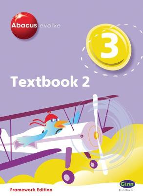 Abacus Evolve Year 3/P4: Textbook 2 Framework Edition by Ruth, BA, MED Merttens