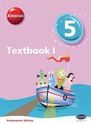 Abacus Evolve Framework Edition Year 5/P6: Textbook 1 by