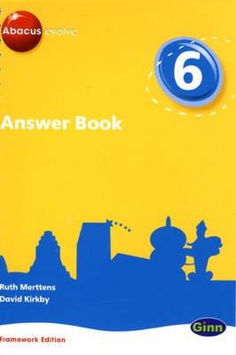Abacus Evolve Framework Edition Year 6/P7: Answer Book by