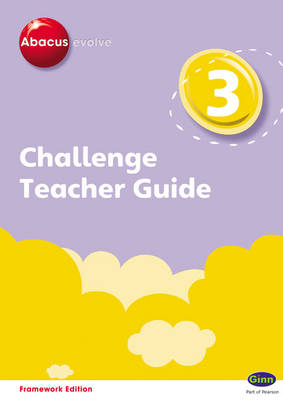 Abacus Evolve Challenge Year 3 Teacher Guide by Adrian Pinel, Jeni Pinel