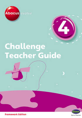 Abacus Evolve Challenge Year 4 Teacher Guide by Adrian Pinel, Jeni Pinel