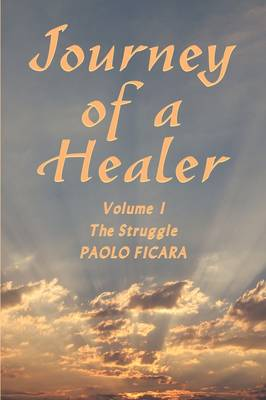 Journey of a Healer by Paolo Ficara