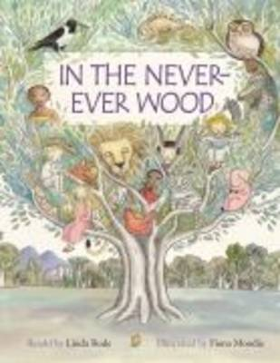 In the Never-ever Wood by Linda Rode