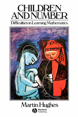 Children and Number Difficulties in Learning Mathematics by Martin Hughes