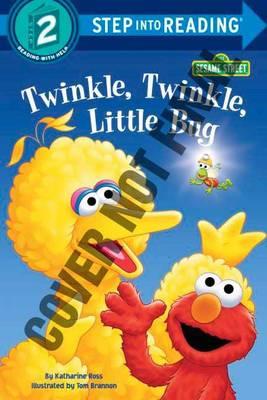 Twinkle, Twinkle, Little Bug by Katharine Ross