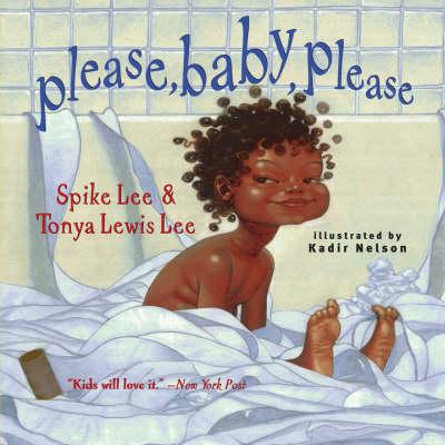 Please, Baby, Please by Spike Lee, Tonya Lewis Lee