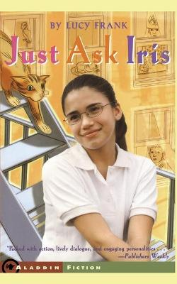 Just Ask Iris by Lucy Frank