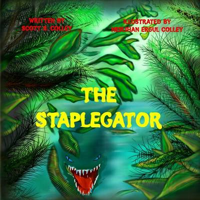 The Staplegator by Scott S Colley