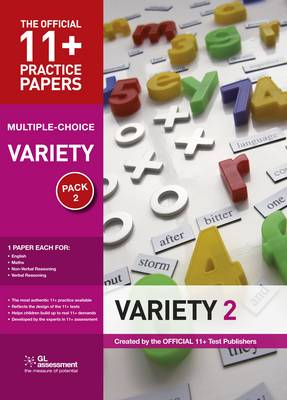 11+ Practice Papers, Variety Pack 2, Multiple Choice English Test 2, Maths Test 2, Verbal Reasoning Test 2, Non-Verbal Reasoning Test 2 by GL Assessment
