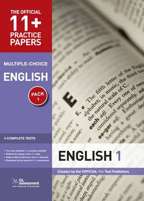 11+ Practice Papers, English Pack 1, Multiple Choice Test 1, Test 2, Test 3, Test 4 by