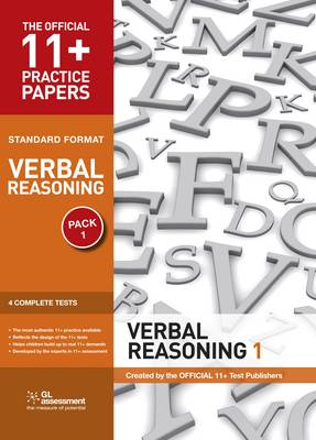 11+ Practice Papers, Verbal Reasoning Pack 1, Standard Format Test 1, Test 2, Test 3, Test 4 by