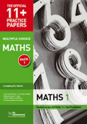 11+ Practice Papers, Maths Pack 2 (Multiple Choice) Maths Test 5, Maths Test 6, Maths Test 7, Maths Test 8 by GL Assessment