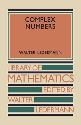 Complex Numbers by Walter Ledermann