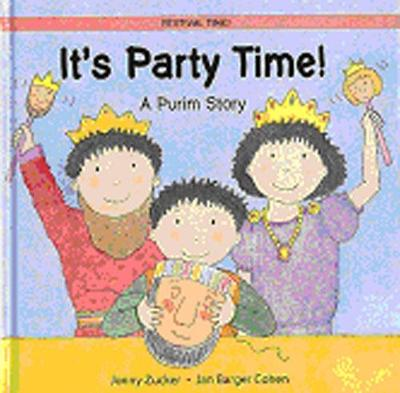 It's Party Time! A Purim Story by Jonny Zucker