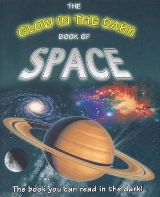 The Glow in the Dark Book of Space by Nicholas Harris
