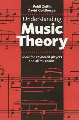 Understanding Music Theory by Poldi Zeitlin, David Goldberger