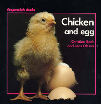 Chicken and Egg by Christine Back, Jens E. Olesen