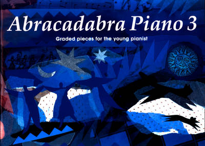 Abracadabra Piano Book 3 (Pupil book) Graded Pieces for the Young Pianist by Jane Sebba
