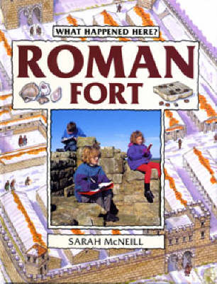 Roman Fort by Sarah McNeill, Maggie Murray