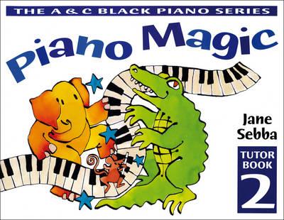 Piano Magic Tutor Book 2 by Jane Sebba