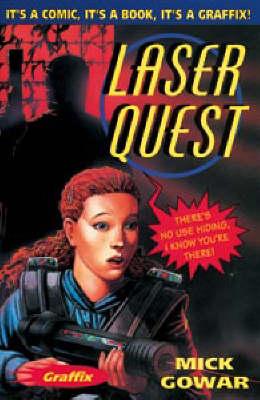Laser Quest by Mick Gowar