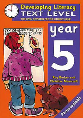 Text Level: Year 5 Text Level Activities for the Literacy Hour by Ray Barker, Christine Moorcroft