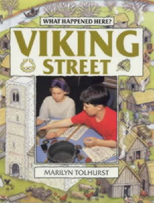 Viking Street by Marilyn Tolhurst, Gillian Clements