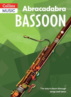 Abracadabra Bassoon (Pupil's Book) The Way to Learn Through Songs and Tunes by Jane Sebba