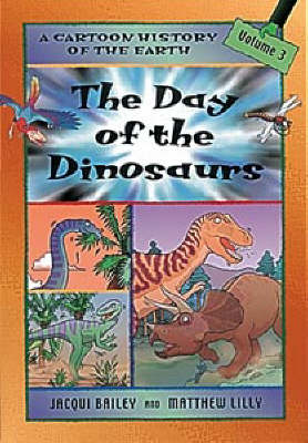 The Day of the Dinosaurs by Jacqui Bailey