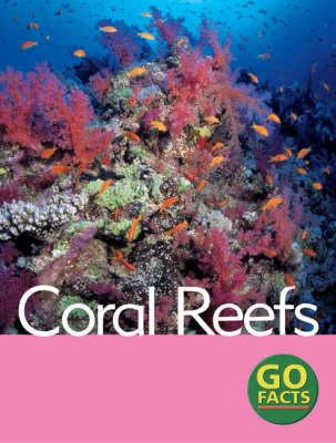 Coral Reefs by Katy Pike, Garda Turner, Maureen O'Keefe