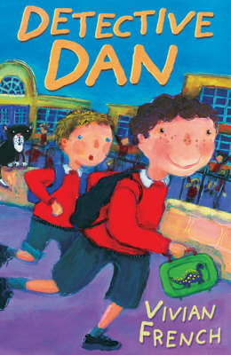 Year 3: Detective Dan by Vivian French