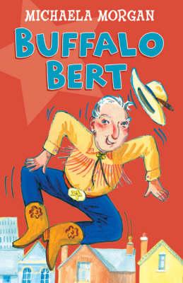 Year 3: Buffalo Bert The Cowboy Grandad by Michaela Morgan