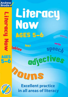 Literacy Now for Ages 5-6 Workbook by Judy Richardson, Andrew Brodie
