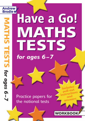 Have a Go Maths Tests for Ages 6-7 by William Hartley