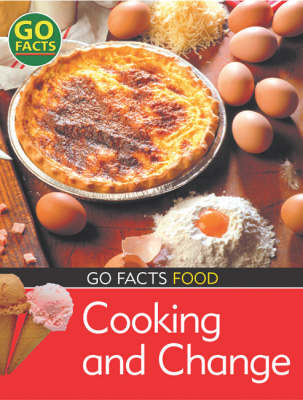 Food: Cooking and Change by Paul McEvoy
