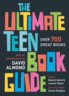 The Ultimate Teen Book Guide Over 700 Great Books by David Almond